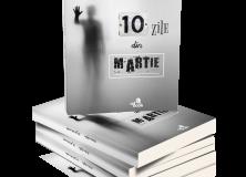 Prefața la volumul 10 zile din martie, de Cristina Ștefan/ Eugen Dorcescu