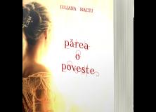 """PREFAȚĂ la romanul """"Părea o poveste"""", editura ArtBook, 2020"""